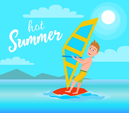 Hot summer poster windsurfing sport activity, male character with surfboard holding sail, excited man flat vector illustration on coastline backdrop.