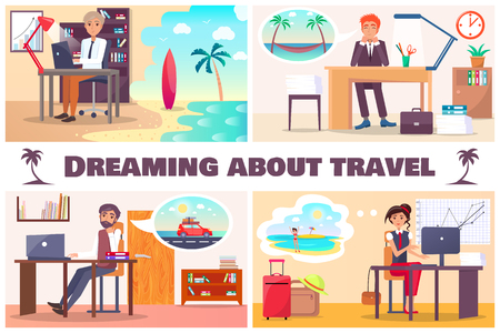 Dreaming about travel set of four vector cards, illustration with working people which thinking for summer vacation, seascapes and traveling in car