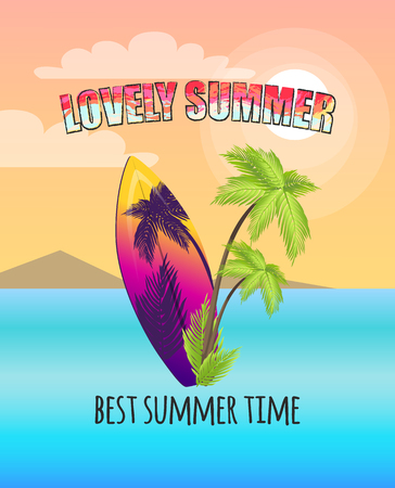 Lovely summer promo poster with surfboard and palms. Best summertime commercial for resort. Sea, exotic trees, big wooden surf vector illustration.