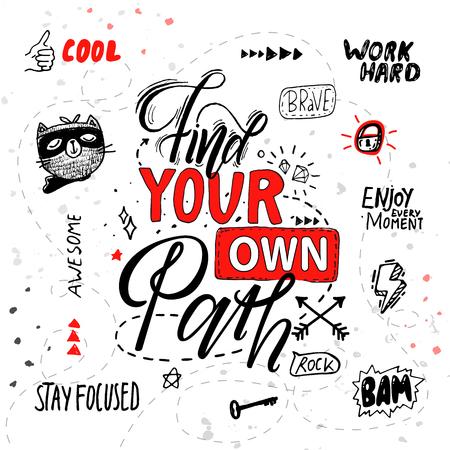 Finden Sie Ihren eigenen Wegplakatratschlag für Menschen, bleiben Sie konzentriert, genießen Sie jeden Moment, arbeiten Sie hart, motivierendes Banner mit handgezeichneten Symbolen Vektorillustration