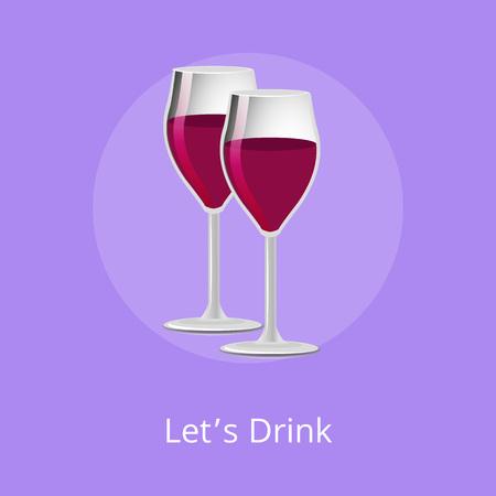 Lets Drink Pair Glasses of Elite Red Wine Alcohol Illustration