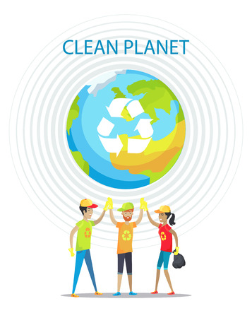Clean planet motivation poster on white backdrop, isolated vector illustration, Earth image with recycling symbol, circles set and cheerful people Ilustração