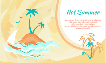 Hot Summer Banner with Tropical Palm Trees, Yacht