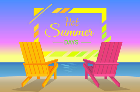Hot summer days poster with sunbeds, pair of chaise-lounges at coastline flat vector illustration, two chairs on beach near sea or ocean summertime. Illustration