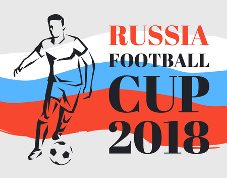 Russia football cup poster with headline and Russian tricolor flag. Strong and sportive man playing traditional competitive game vector illustration