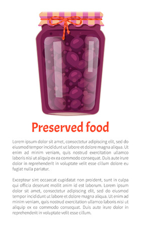 Preserved food poster canned plums in glass jar with lid decorated by bow. Home cooking fruit conservation vector illustration isolated, text sample Imagens - 110857831