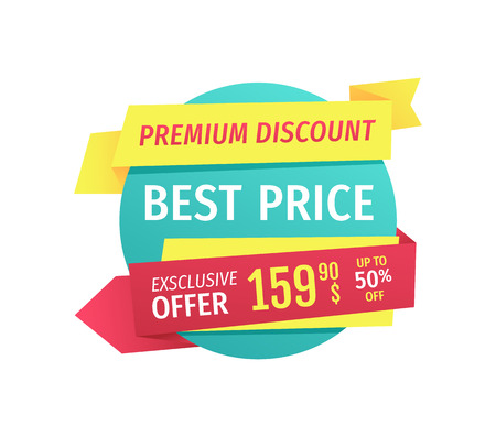 Premium discount best price exclusive offer for customers. Poster with rounded icon and ribbons with text. Clearance deal in shopping center vector