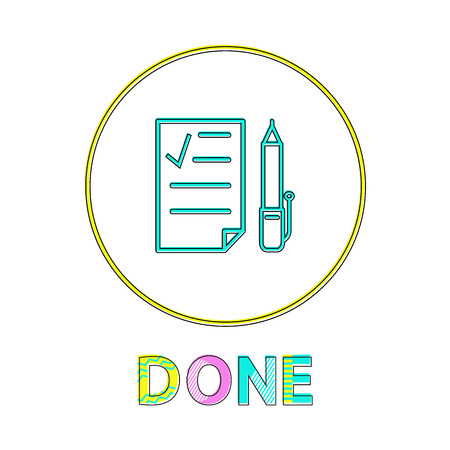 Done round linear icon with check list and pen. Stationery supplies on button outline for apps or website isolated cartoon flat vector illustration. Illustration