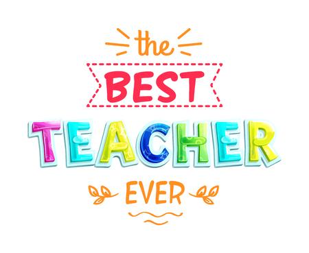 Best Teacher Ever White Poster Vector Illustration