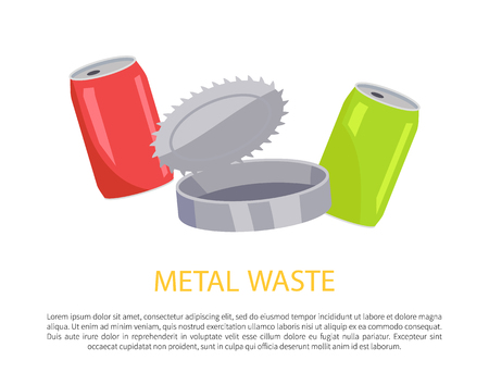 Metal waste poster and text sample, information about recycling of cans, ecological problems awareness, set of aluminum items vector illustration