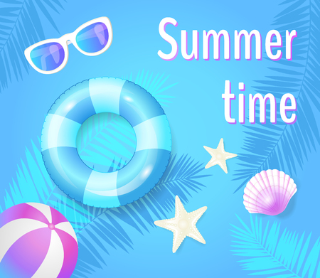 Summer time poster with items vector. Rubber lifebuoy and inflatable ball with stripes to play volleyball water polo. Sunglasses and seashell starfish Illustration