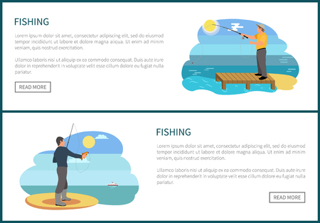 Fishing posters text set fishery sample. Fisherman with rod and fish. Piscator standing on wooden dock on rivers bank person on pier by water vector