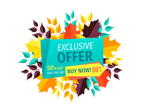Exclusive offer buy now banner and foliage leaves. Autumn proposition special promotion only one day. Discounts and sellout autumnal clearance vector