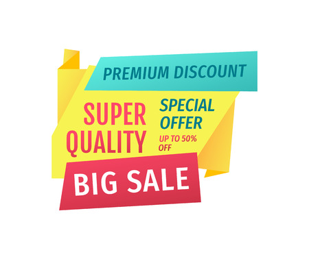 Big sale sign board with super quality, special offer and premium discount catchphrases in promo labels emblems. Sellout promotion vector poster. Illusztráció