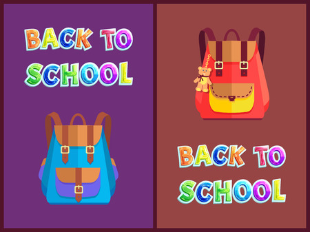 Back to school posters, backpacks for pupils set. Stylish rucksacks with belts, pockets and small bear on chain as trinket vector illustrations set. Ilustração