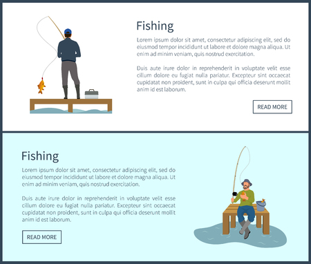 Fishing posters set with headlines and text sample. Men calmly standing sitting on wooden pier by river or lake catching fish vector illustration