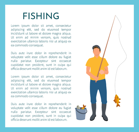 Fishing fisherman with rod and fish vector illustration. Standing fisher catching crucian in sportswear with fish-rod and full bucket, sport theme
