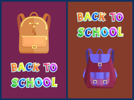 Back to school posters, heavy backpacks. Stylish rucksacks of leather or fabric for pupils or schoolbags with pockets on zippers vector illustrations.