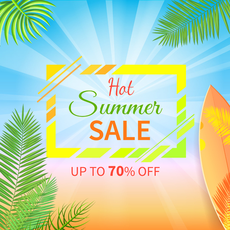 Hot summer sale up to 70 percent off promo poster on background of blue sky, palm leaves and surfboard. Vector advertisement leaflet info about discounts Illustration