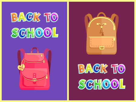 Back to school posters set with colorful text and satchels of pupils. Rucksack with accessory and clasps pockets. Keychain in closed backpack vector Illustration