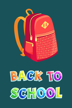 Back to school bag poster with colorful text. Backpack with lines zipper closed rucksack for pupils students. Pack of red color to carry books vector Illustration