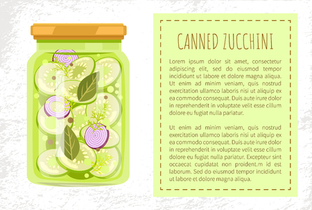 Canned zucchini poster with text in block. Preserved food in jar onion slices dill and leaves for unusual taste. Conservation of vegetables vector