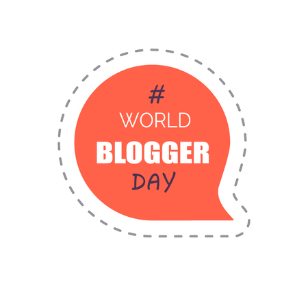 World Blogger Day Sticker with Hashtag Vector