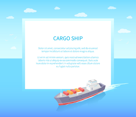 Cargo ship leaves trace in sea or ocean, marine vessel poster with frame. Transportation boat full of containers export goods, shipping and delivering