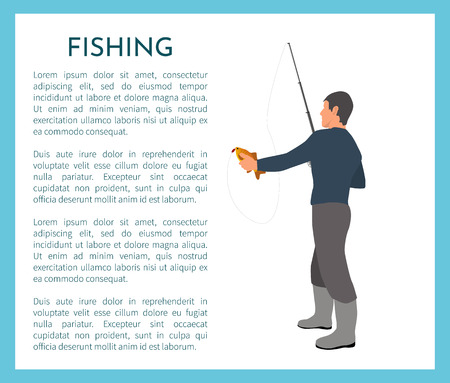 Fishing fisherman with rod and fish vector illustration. Standing fisher with just caught crucian in hand in sportswear with fish-rod, sport theme