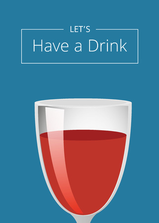 Lets have a drink poster with wine cocktail in glass closeup vector illustration isolated on blue with place for text, alcohol beverage Çizim