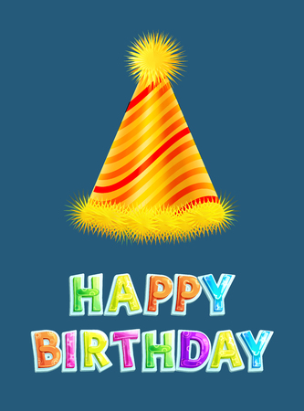Happy birthday greeting wish card with stripped party hat. Vector holiday frippery cap traditional special day attribute or gift celebration poster. Vettoriali