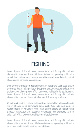 Fishing poster for promotion depicting fisher guy with rod and perch or pike fish catch in hands. Vector rodman with spinning and haul on vacation. Illustration