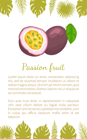 Passionfruit with leaf, exotic juicy fruit vector poster text and leaves. Maracuja, parcha, grenadille or fruits de la passion. Tropical edible food