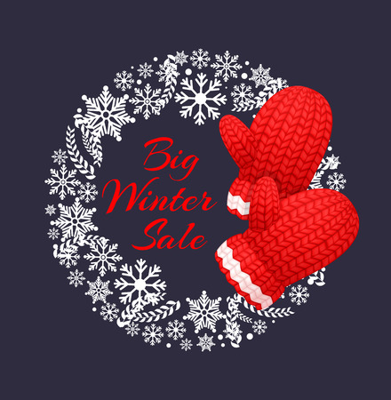 Big winter sale poster with wreath made of snowflakes, knitted gloves in red and white color. Woolen mittens realistic outfit gauntlet, warm wintertime accessory