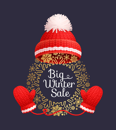 Big winter sale poster warm red hat and knitted gloves, round frame made of snowflakes vector. Woolen mittens and headwear, outfit gauntlet accessories