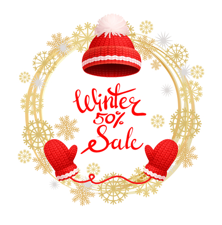 Winter 50 percent sale poster, warm red hat with white pom-pom and knitted glove in golden wreath made of snowflakes. Woolen mittens and headwear vector Illustration