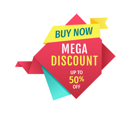 Buy now and mega discount touting store promotion. Up to half-price off shop clearance sale multicolored vector poster for advertisement and commerce.