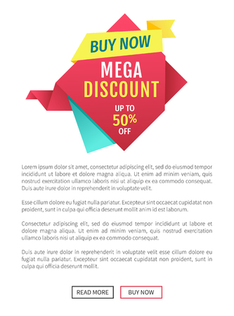 Buy now mega discount poster with text. Ribbon with promotion and sales announcements of shop. Selling goods exclusive products isolated on vector