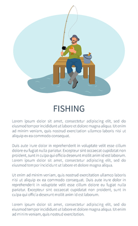 Fishing active hobby, rodman sitting on dock with tackle and haul backet poster with text sample. Vector fisher form model on pier with rod and catch.