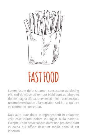 Fast food French fries poster and text sample. Fried potatoes sticks in paper package. Monochrome sketches outline dishes takeaway salted meal vector