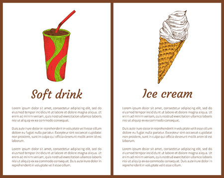 Soft drink and ice cream posters set. Beverage in plastic cup with straw. Sugary cone filled with cold refreshing dairy product vector illustration