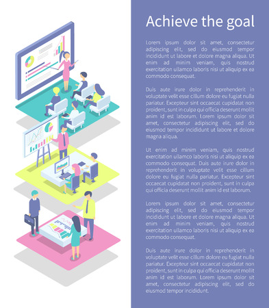 Achieve goal poster with text sample in block and people working at conference set. Workers and employees looking at screen and whiteboard vector Illustration