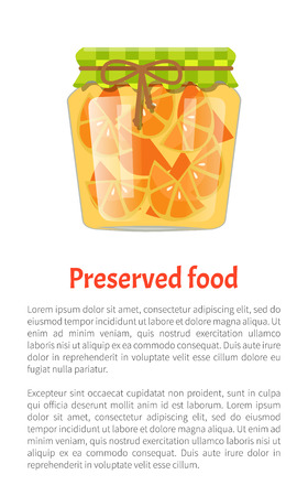 Preserved food oranges slices conserved in glass pot decorated with lace. Poster with text sample and fruit marmalade and confiture product vector Illustration
