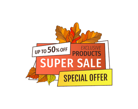 Super sale special offer up to 50 percent off promo label with yellow foliage and info about discounts. Exclusive products on autumn sale advert tag  イラスト・ベクター素材