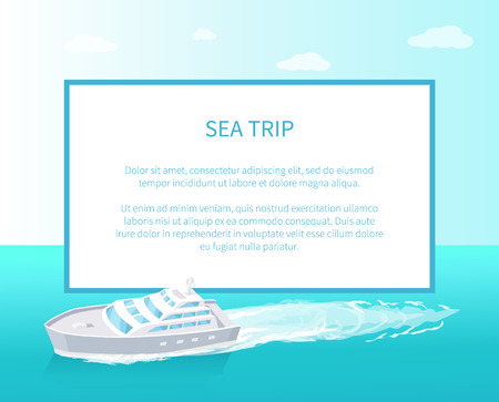 Sea trip poster with frame, passenger liner marine traveling vessel vector. Modern yacht sailing in deep waters, steamship cruise nautical craft, sailboat