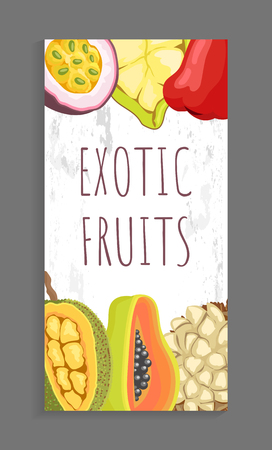Passion fruit, cupuacu, chompoo and jackfruit, papaya and marang tropical exotic food poster. Ingredients, sweet plants natural to Malaysia and Thailand