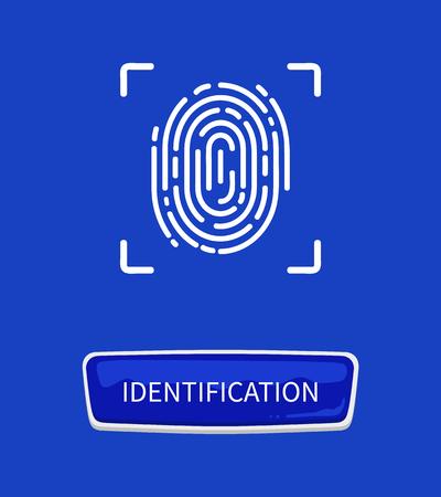 Poster di impronte digitali di identificazione. Autorizzazione dell'impronta digitale e dell'impronta digitale del modello di dito personale unico dell'essere umano con stampa in cornice e pulsante