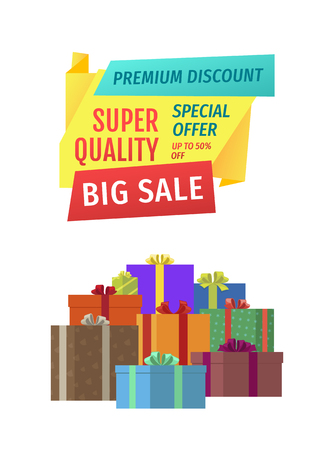 Big sale for public holidays banner. Premium discount for super quality products, gifts and presents poster. Sale advert with giftware boxes heap.