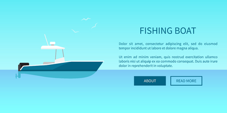 Fishing speed boat marine nautical type of transport in flat style web page design. Motorboat or sailboat vector illustration on water surface
