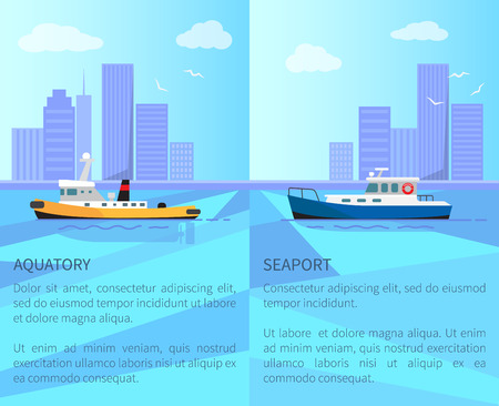 Aquatory and seaport promotional posters with small steamer and motor boat on water surface near coastline with skyscrapers vector illustrations.
